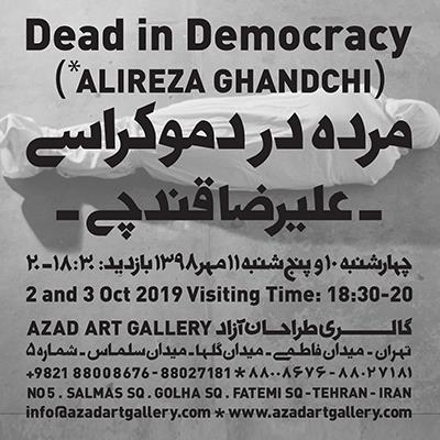 Dead in Democracy - Alireza Ghandchi