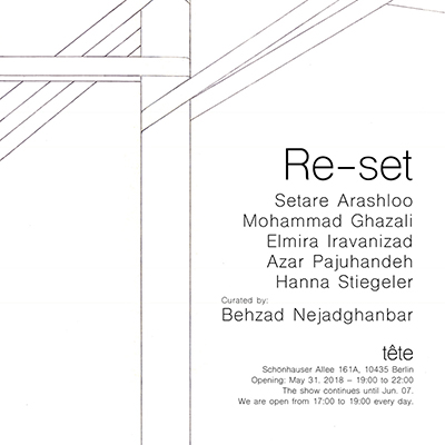 Setareh Arashloo in Re-set, A group exhibition at tête, Berlin